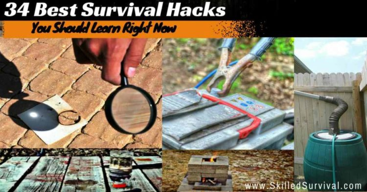 34 Best Survival Hacks You Should Learn Right Now