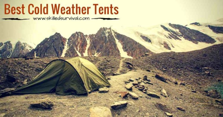 7 Best Cold Weather Tents On The Market Today [With Video Reviews]