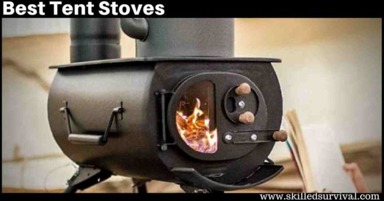 7 Best Tent Stoves To Make You A Winter Camping Hero